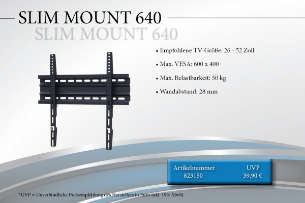 SLIM MOUNT 640
